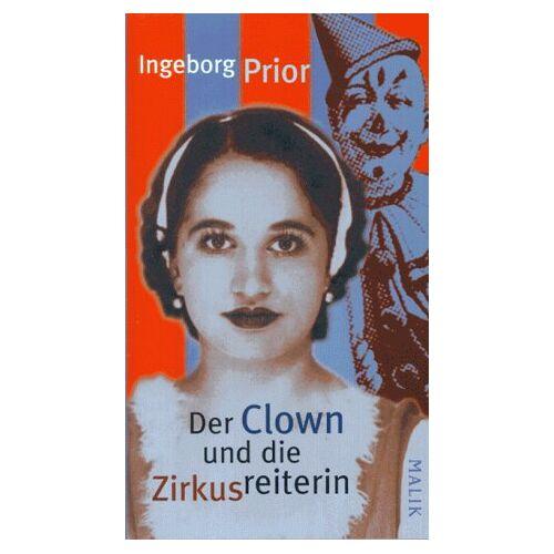 Ingeborg Prior - Der Clown und die Zirkusreiterin - Preis vom 20.06.2021 04:47:58 h