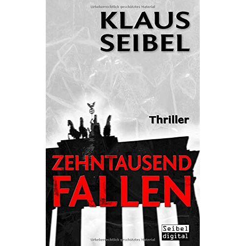 Klaus Seibel - Zehntausend Fallen - Preis vom 11.06.2021 04:46:58 h