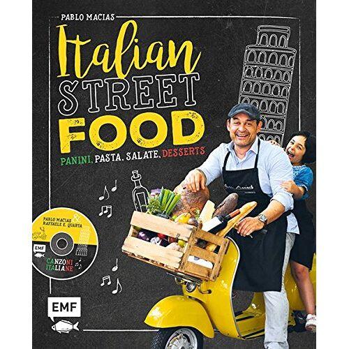 Pablo Macias - Italian Streetfood: Panini, Pasta, Salate, Desserts - Preis vom 20.06.2021 04:47:58 h
