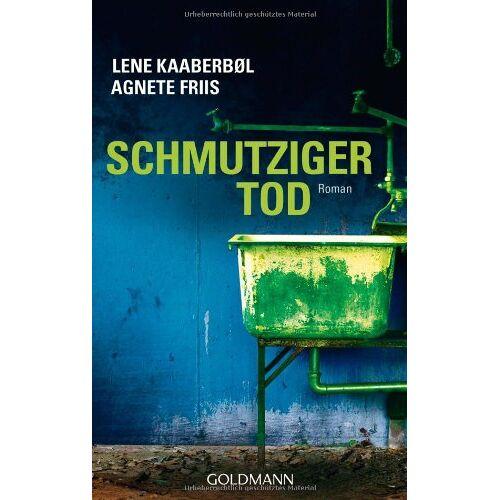 Lene Kaaberbol - Schmutziger Tod: Roman - Preis vom 14.06.2021 04:47:09 h