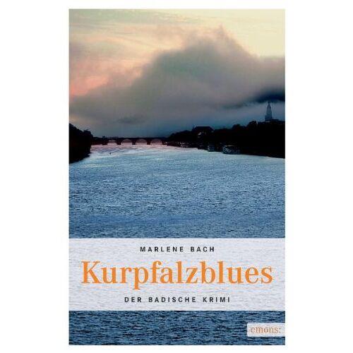 Marlene Bach - Kurpfalzblues - Preis vom 09.06.2021 04:47:15 h