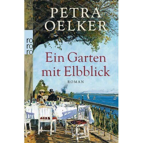 Petra Oelker - Ein Garten mit Elbblick - Preis vom 09.06.2021 04:47:15 h
