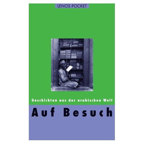 Hartmut Fähndrich - Auf Besuch: Geschichten aus der arabischen Welt - Preis vom 18.06.2021 04:47:54 h