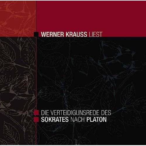 Sokrates - Die Verteidigungsrede des Sokrates nach Platon - Werner Krauss liest - Preis vom 17.05.2021 04:44:08 h