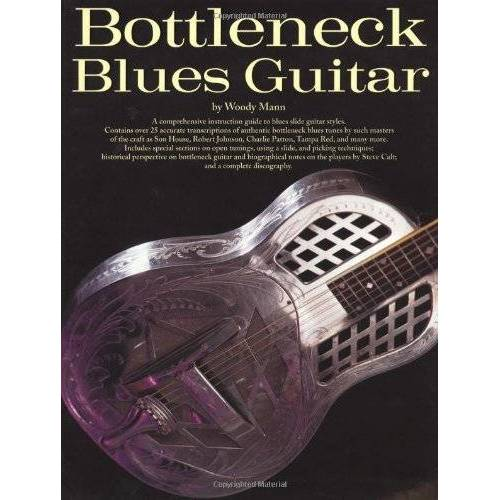 Woody Mann - Bottleneck Blues Guitar (Guitar Books) - Preis vom 17.06.2021 04:48:08 h