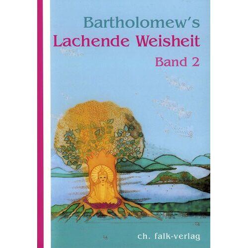 Bartholomew - Bartholomew's Lachende Weisheit, Bd.2 - Preis vom 15.06.2021 04:47:52 h