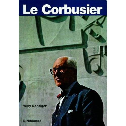 Willy Boesiger - Le Corbusier - Preis vom 13.06.2021 04:45:58 h