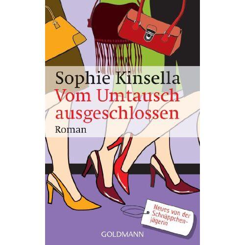 Sophie Kinsella - Vom Umtausch ausgeschlossen. Roman - Preis vom 14.06.2021 04:47:09 h