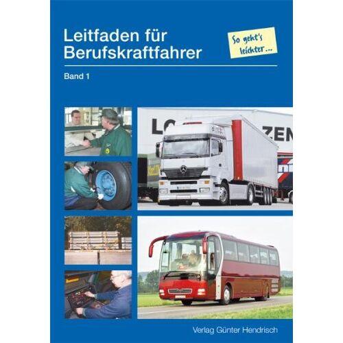 - Leitfaden für Berufskraftfahrer 1 - Preis vom 27.07.2021 04:46:51 h
