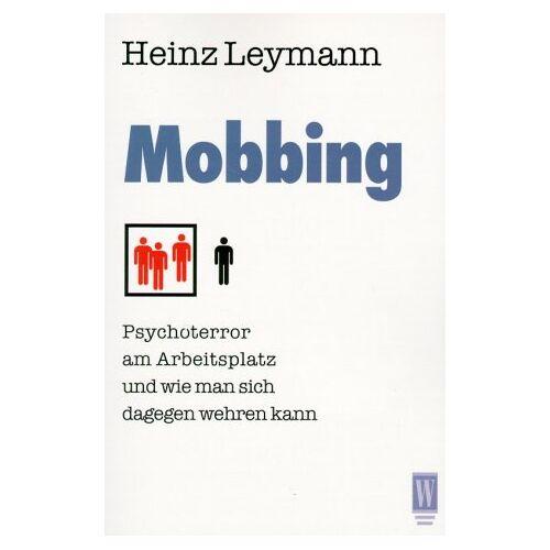 Heinz Leymann - Mobbing - Preis vom 30.07.2021 04:46:10 h