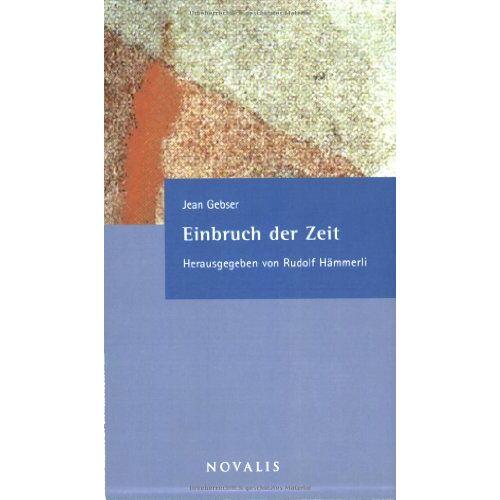 Jean Gebser - Einbruch der Zeit - Preis vom 12.06.2021 04:48:00 h