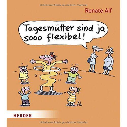 - Tagesmütter sind ja sooo flexibel! - Preis vom 12.06.2021 04:48:00 h