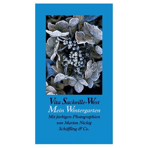 Vita Sackville-West - Mein Wintergarten - Preis vom 14.06.2021 04:47:09 h