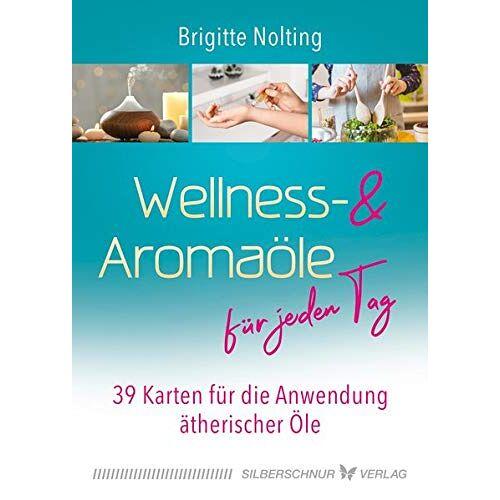 Brigitte Nolting - Wellness- und Aromaöle für jeden Tag: 39 Karten für die Anwendung ätherischer Öle - Preis vom 23.07.2021 04:48:01 h