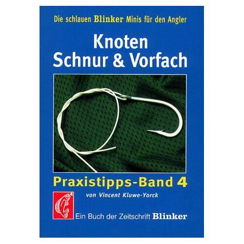 - Knoten, Schnur und Vorfach - Preis vom 03.05.2021 04:57:00 h