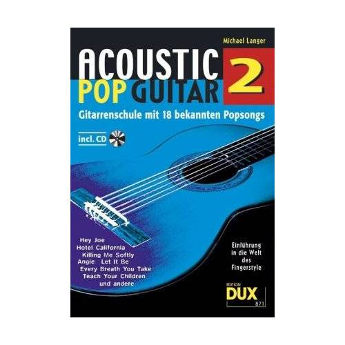Michael Langer - Acoustic Pop Guitar 2: Gitarrenschule mit 18 bekannten Popsongs - Preis vom 14.06.2021 04:47:09 h