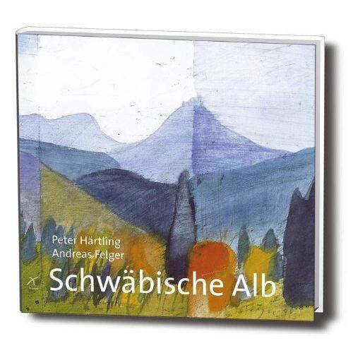 Peter Härtling - Schwäbische Alb: Texte und Aquarelle zur Schwäbischen Alb - Preis vom 03.08.2021 04:50:31 h
