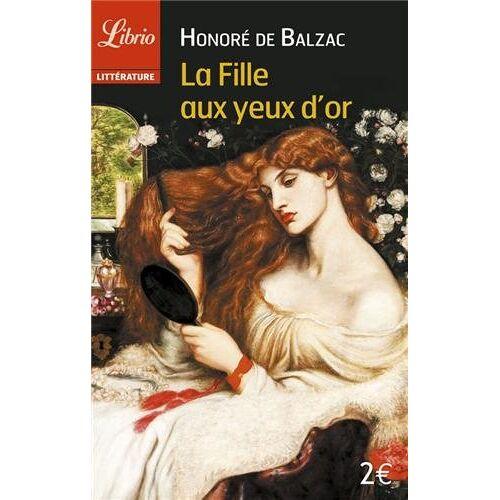 Balzac, Honoré de - La Fille Aux Yeux D'or - Preis vom 20.06.2021 04:47:58 h