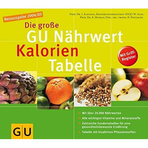 Elmadfa, Prof. Dr. Ibrahim - große GU Nähwert-Kalorien-Tabelle. GU Tabellen - Preis vom 18.06.2021 04:47:54 h