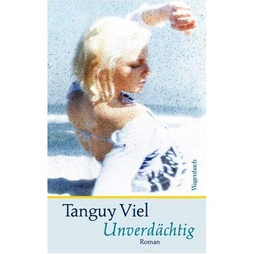 Tanguy Viel - Unverdächtig - Preis vom 09.06.2021 04:47:15 h