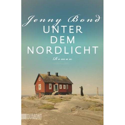 Jenny Bond - Unter dem Nordlicht: Roman - Preis vom 16.10.2021 04:56:05 h