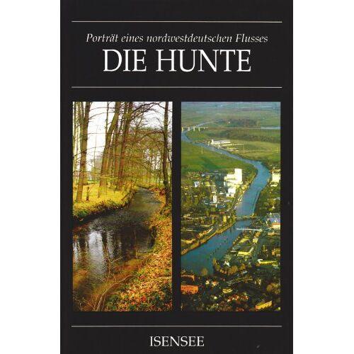 - Die Hunte. Porträt eines nordwestdeutschen Flusses - Preis vom 20.06.2021 04:47:58 h