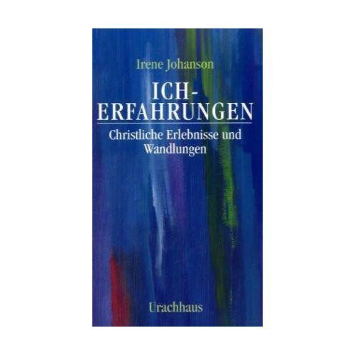 Irene Johanson - Ich-Erfahrungen - Preis vom 18.06.2021 04:47:54 h