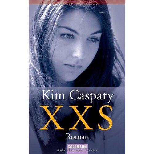 Kim Caspary - XXS: Roman - Preis vom 17.05.2021 04:44:08 h