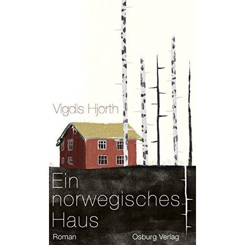 Vigdis Hjorth - Ein norwegisches Haus: Roman - Preis vom 16.06.2021 04:47:02 h