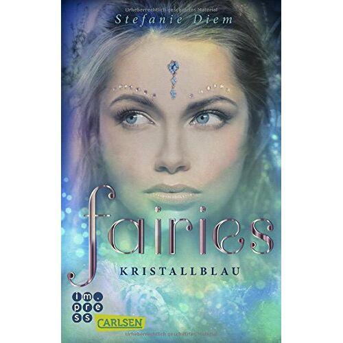 Stefanie Diem - Kristallblau (Fairies, Band 1) - Preis vom 25.09.2021 04:52:29 h