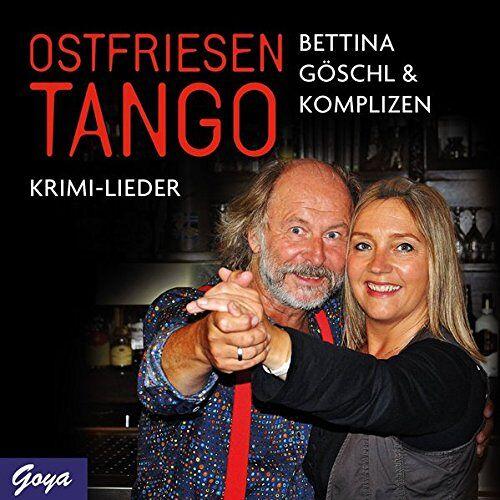 Bettina Göschl - Ostfriesentango: Krimi-Lieder (Ostfriesenkrimi) - Preis vom 11.10.2021 04:51:43 h