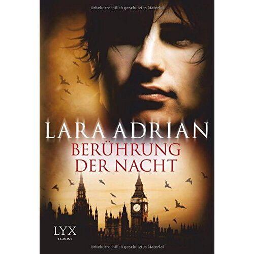 Lara Adrian - Berührung der Nacht - Preis vom 11.09.2021 04:59:06 h