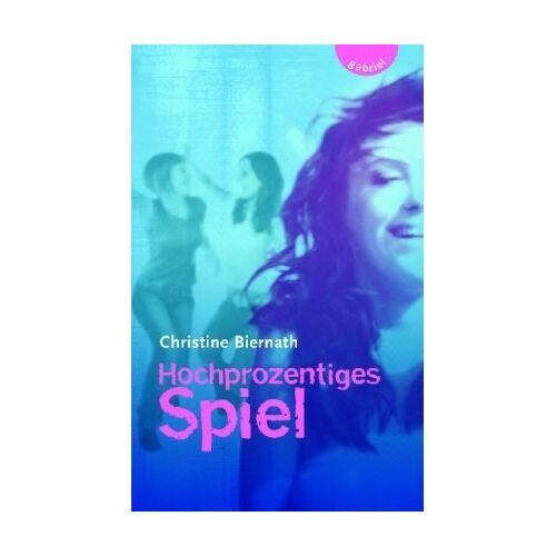Christine Biernath - Hochprozentiges Spiel - Preis vom 11.06.2021 04:46:58 h