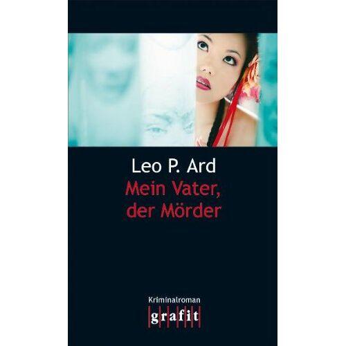 Ard, Leo P. - Mein Vater, der Mörder - Preis vom 17.05.2021 04:44:08 h