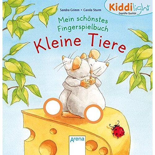 Sandra Grimm - Mein schönstes Fingerspielbuch. Kleine Tiere: Kiddilight - Preis vom 02.08.2021 04:48:42 h