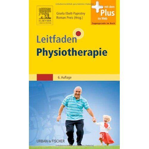 Gisela Ebelt-Paprotny - Leitfaden Physiotherapie: mit Zugang zum Elsevier-Portal - Preis vom 19.06.2021 04:48:54 h