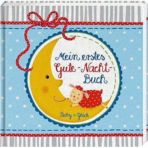 - BabyGlück: Mein erstes Gute-Nacht-Buch - Preis vom 22.07.2021 04:48:11 h