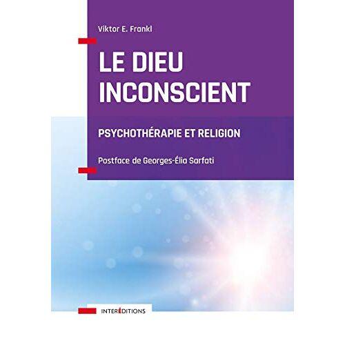 - Le Dieu inconscient - Psychothérapie et religion: Psychothérapie et religion (Soins et Psy) - Preis vom 16.06.2021 04:47:02 h