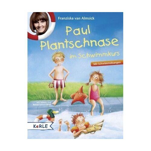 Almsick, Franziska van - Paul Plantschnase im Schwimmkurs - Preis vom 09.06.2021 04:47:15 h