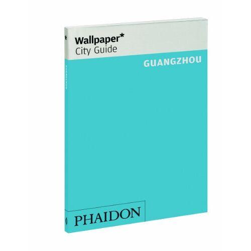 Wallpaper* - Wallpaper* CG Guangzhou (Wallpaper City Guides) - Preis vom 21.06.2021 04:48:19 h