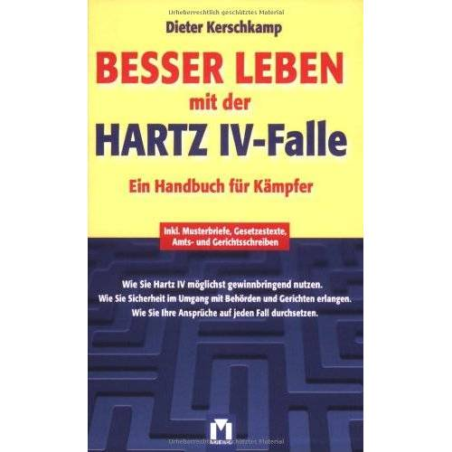 Dieter Kerschkamp - Besser leben mit der Hartz IV-Falle - Preis vom 11.06.2021 04:46:58 h