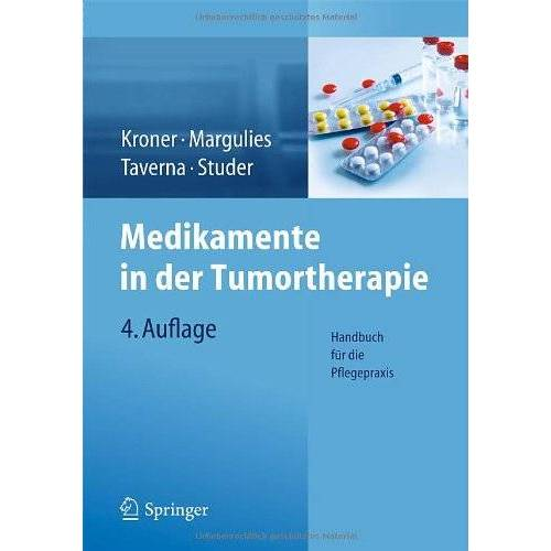Thomas Kroner - Medikamente in der Tumortherapie: Handbuch für die Pflegepraxis - Preis vom 01.08.2021 04:46:09 h