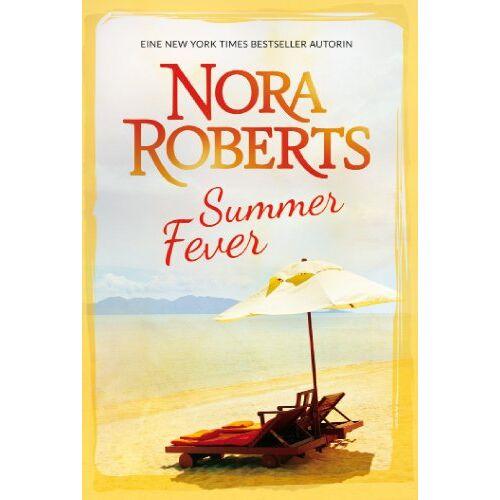 Nora Roberts - Summer Fever: 1. Geheimrezept zum Glücklichsein 2. Wie Sommerregen in der Wüste - Preis vom 28.07.2021 04:47:08 h