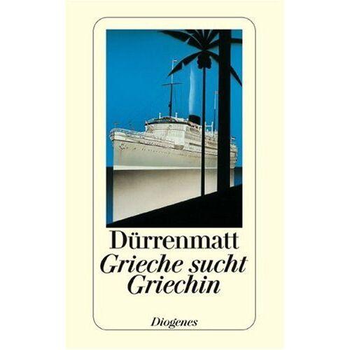 Friedrich Dürrenmatt - Grieche sucht Griechin - Preis vom 12.06.2021 04:48:00 h