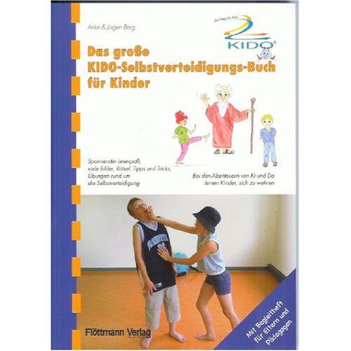 Anke Berg - Das große KIDO-Selbstverteidigungs-Buch für Kinder - Preis vom 19.06.2021 04:48:54 h