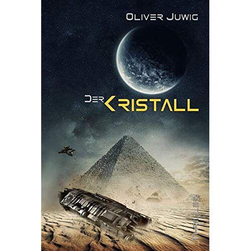 Oliver Juwig - Der Kristall - Preis vom 25.09.2021 04:52:29 h