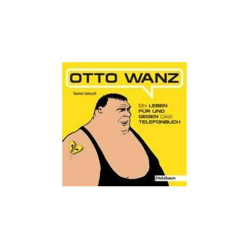 Daniel Jokesch - Otto Wanz: Ein Leben für und gegen das Telefonbuch - Preis vom 09.06.2021 04:47:15 h