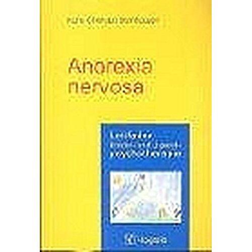 Hans-Christoph Steinhausen - Anorexia nervosa (Leitfaden Kinder- und Jugendpsychotherapie) - Preis vom 11.10.2021 04:51:43 h