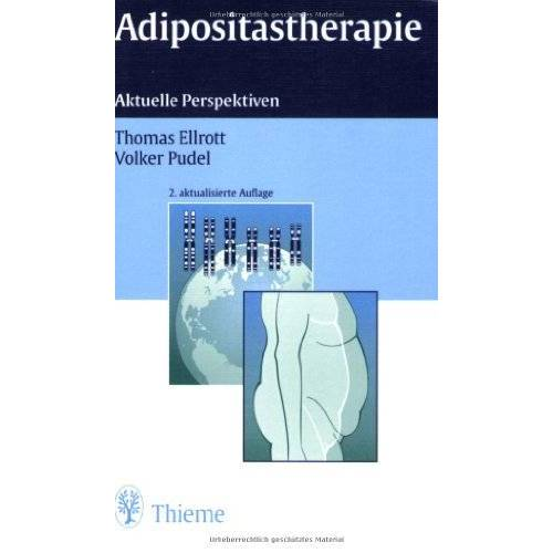 Thomas Ellrott - Adipositastherapie: Aktuelle Perspektiven - Preis vom 15.10.2021 04:56:39 h