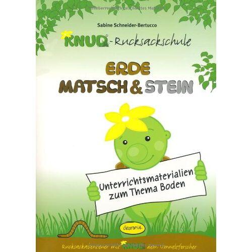 Sabine Schneider-Bertucco - Erde, Matsch & Stein - Unterrichtsmaterial: Unterrichtsmaterialien zum Thema Boden - Preis vom 17.06.2021 04:48:08 h